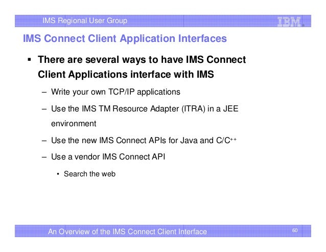 an overview of the ims connect client interface