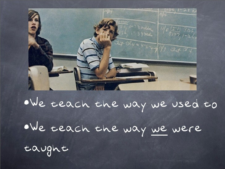 I teach, therefore you learn... or do you? Slide 3