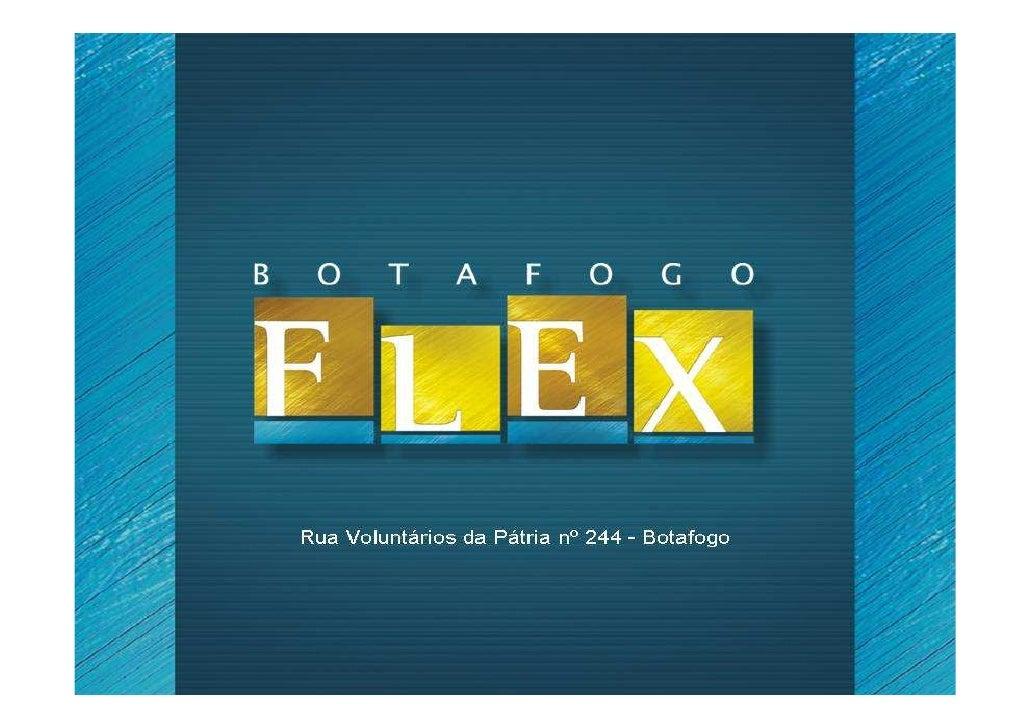 100% VENDIDO - Botafogo Flex - Voluntários da Pátria - Apartamentos com 3 quartos de 84m2 a 102m2 e Coberturas com 142m2 a...