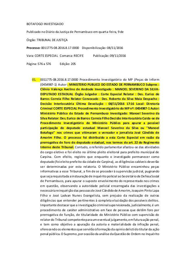 BOTAFOGO INVESTIGADO Publicado no Diário da Justiça de Pernambuco em quarta-feira, 9 de Órgão: TRIBUNAL DE JUSTIÇA Process...