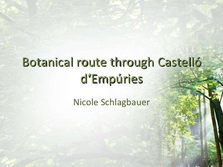 Botanical route through Castelló d'Empúries Nicole Schlagbauer
