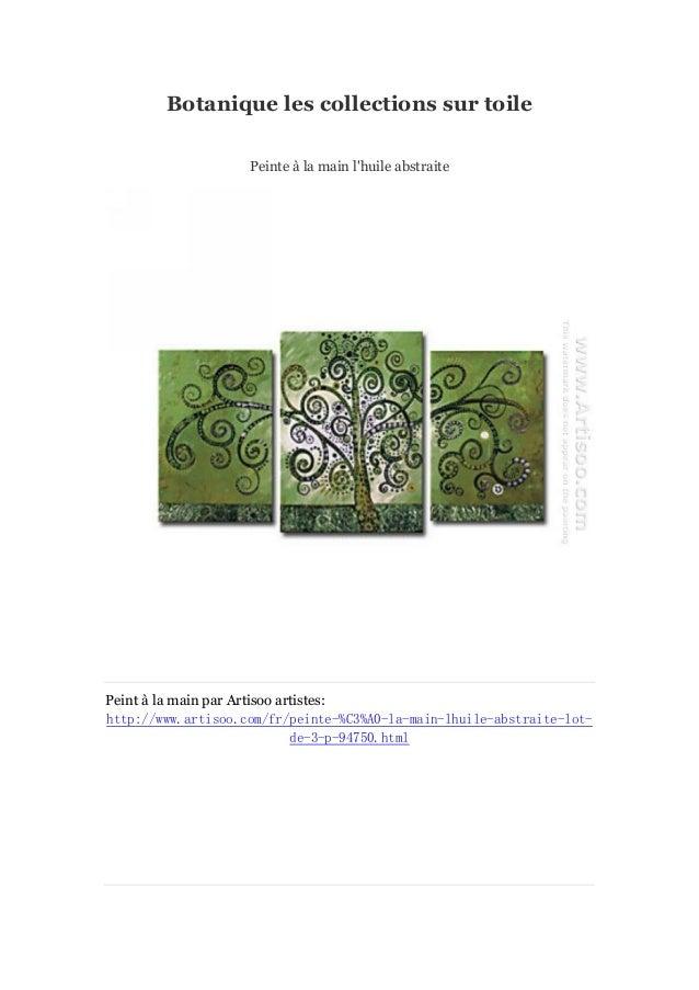 Botanique les collections sur toile Peinte à main l'huile abstraite la  Peint à main par Artisoo artistes: la http://www.a...