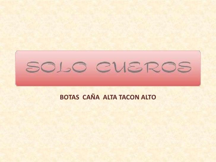 BOTAS CAÑA ALTA TACON ALTO