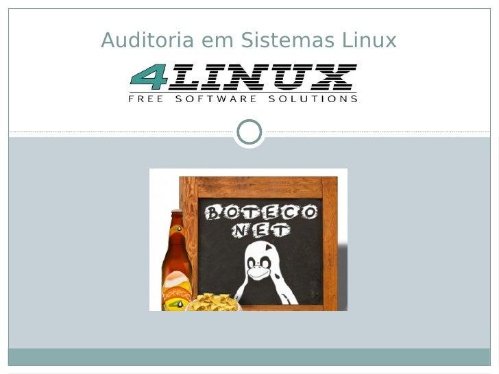 Auditoria em Sistemas Linux