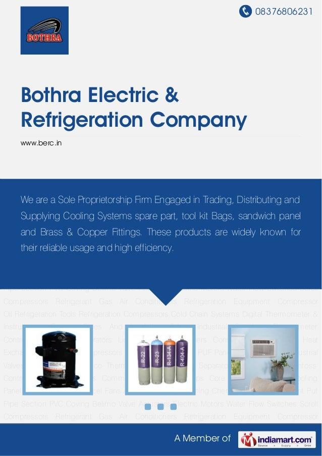 08376806231A Member ofBothra Electric &Refrigeration Companywww.berc.inScroll Compressors Refrigerant Gas Air Conditioners...