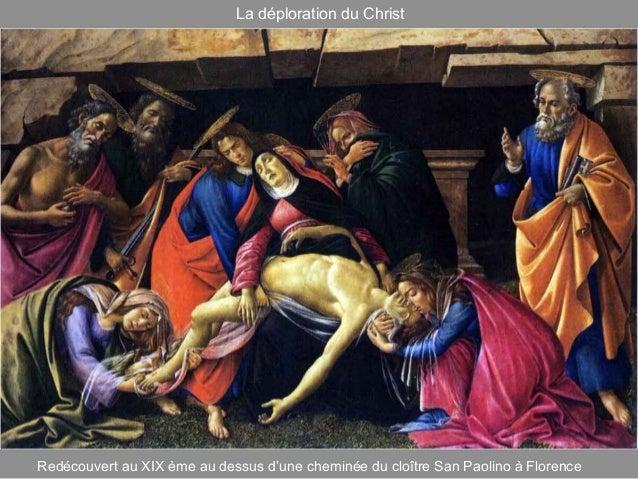 La déploration du Christ Redécouvert au XIX ème au dessus d'une cheminée du cloître San Paolino à Florence