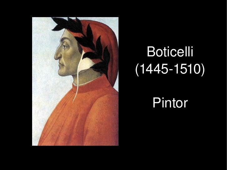 Boticelli         (14451510)            Pintor