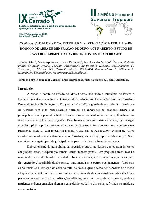 COMPOSIÇÃO FLORÍSTICA, ESTRUTURA DA VEGETAÇÃO E FERTILIDADE DO SOLO DE ÁREA DE MINERAÇÃO DE OURO A CÉU ABERTO: ESTUDO DE C...