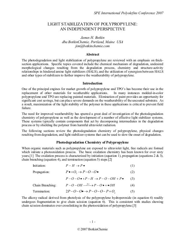 SPE International Polyolefins Conference 2007 - 1 - © 2007 BotkinChemie LIGHT STABILIZATION OF POLYPROPYLENE: AN INDEPENDE...