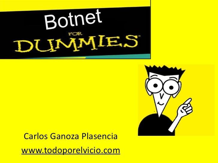 Botnet Carlos Ganoza Plasencia www.todoporelvicio.com