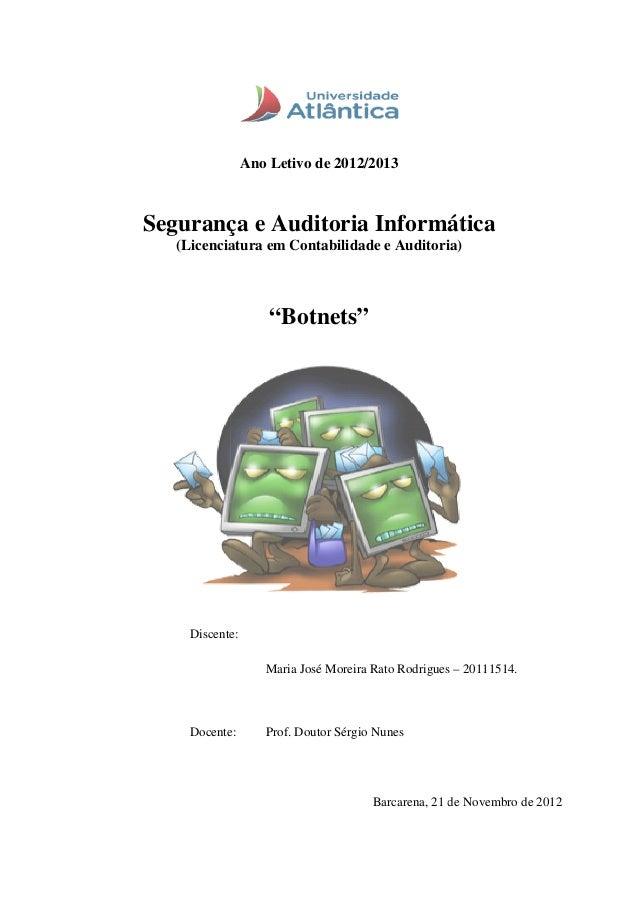 Segurança e Auditoria Informática (Licenciatura em Contabilidade e Auditoria) Discente Docente Ano Letivo de 2012/2013 Seg...
