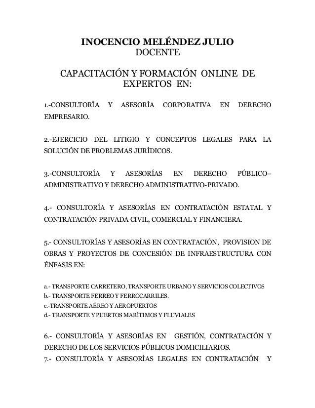 INOCENCIO MELÉNDEZ JULIO DOCENTE CAPACITACIÓN Y FORMACIÓN ONLINE DE EXPERTOS EN: 1.-CONSULTORÍA Y ASESORÍA CORPORATIVA EN ...