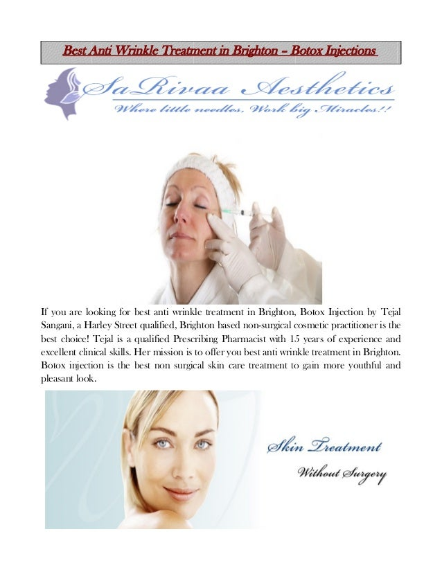 Best Anti Wrinkle Treatment in Brighton – Botox Injections  If you are looking for best anti wrinkle treatment in Brighton...