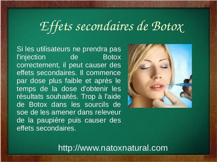 EffetssecondairesdeBotoxSi les utilisateurs ne prendra paslinjection        de        Botoxcorrectement, il peut causer...