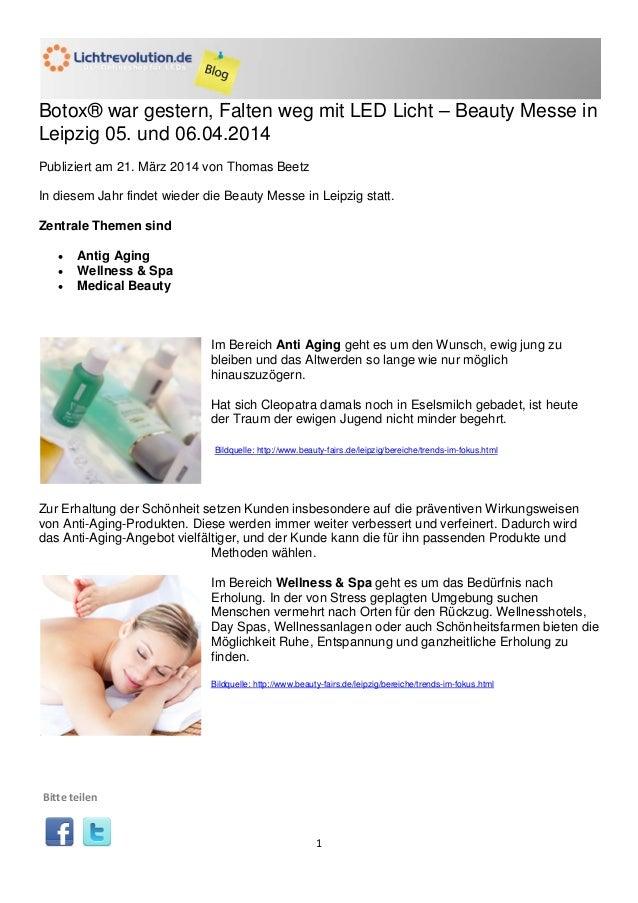 1 Botox® war gestern, Falten weg mit LED Licht – Beauty Messe in Leipzig 05. und 06.04.2014 Publiziert am 21. März 2014 vo...