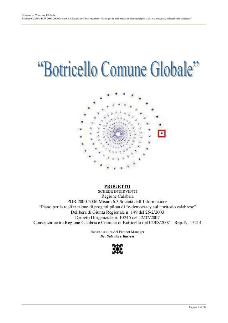 """Botricello Comune GlobaleRegione Calabria POR 2000-2006 Misura 6.3 Società dell'Informazione """"Piano per la realizzazione d..."""