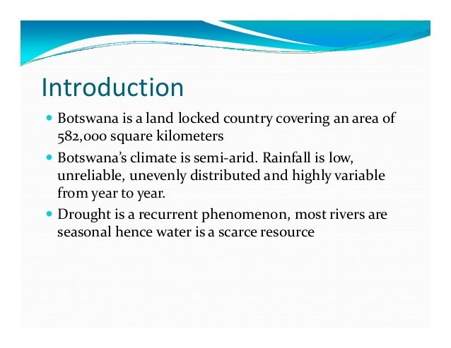 Status of soil resources in botswana and the needs and for Soil as a resource introduction
