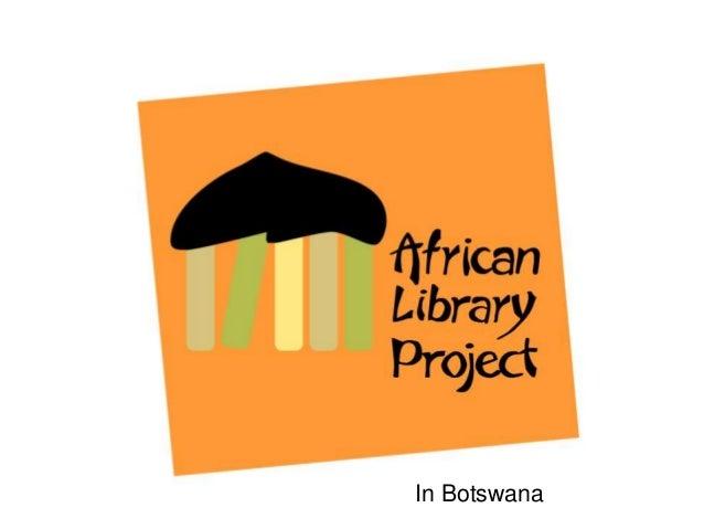 In Botswana