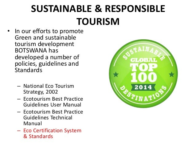 what is sustainable tourism Sustainable tourism is both ecologically and culturally sensitive while helping to generate income and employment, it attempts to make a low impact on a country's environment, its local culture and aids in the preservation of the local ecosystems.