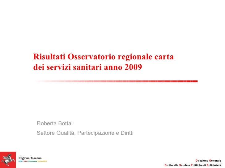 Bottai risultati osservatorio regionale carta vdei for Carta regionale dei servizi fvg