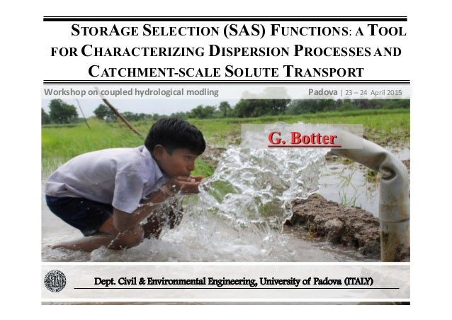STORAGE  SELECTION (SAS)  FUNCTIONS:  A  TOOL   FOR CHARACTERIZING DISPERSION PROCESSES AND CATCHMENT-SCALE SOLU...