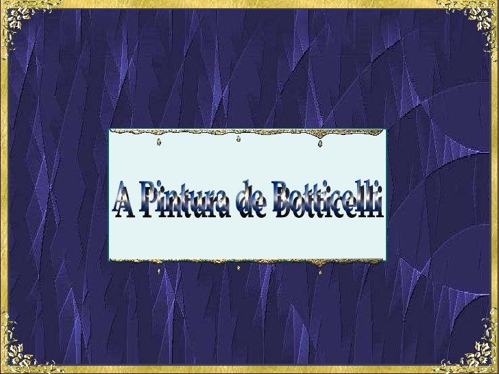 A Pintura de Botticelli