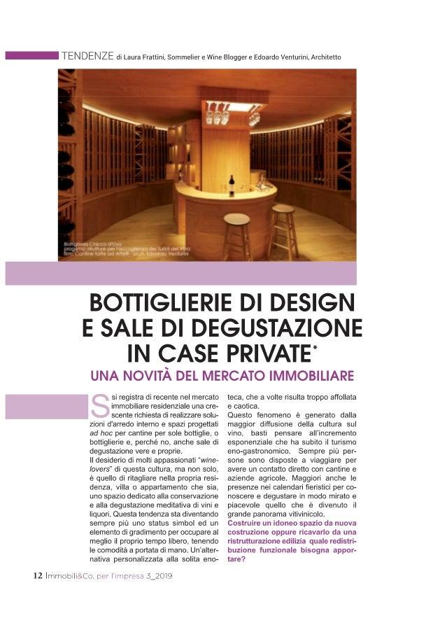 Bottiglierie di design e sale di degustazione nelle case private