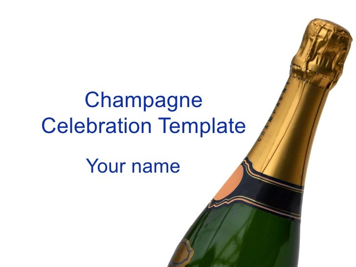 ChampagneCelebration Template    Your name