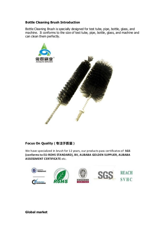 Bottle Cleaning Brush Introduction Bottle Cleaning Brush is specially designed for test tube, pipe, bottle, glass, and mac...