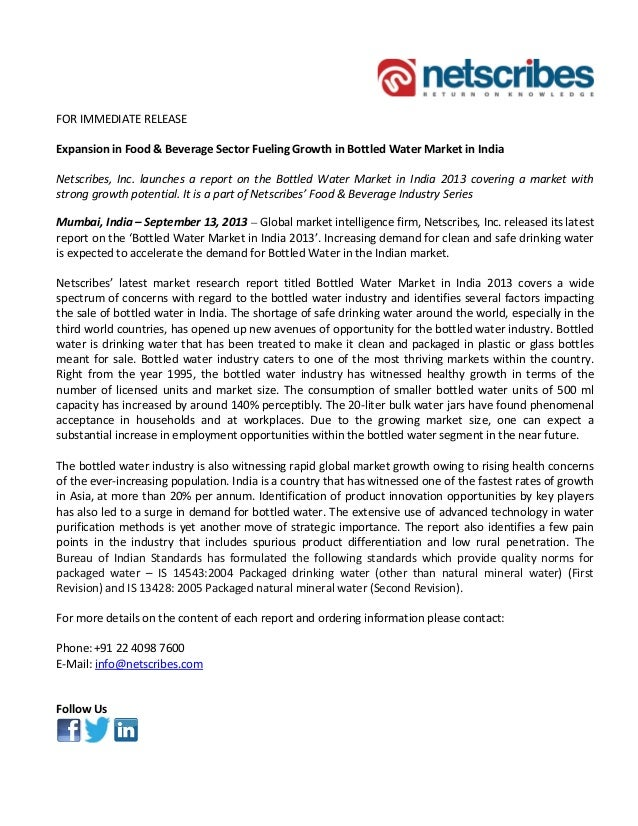 FOR IMMEDIATE RELEASE Expansion in Food & Beverage Sector Fueling Growth in Bottled Water Market in India Netscribes, Inc....