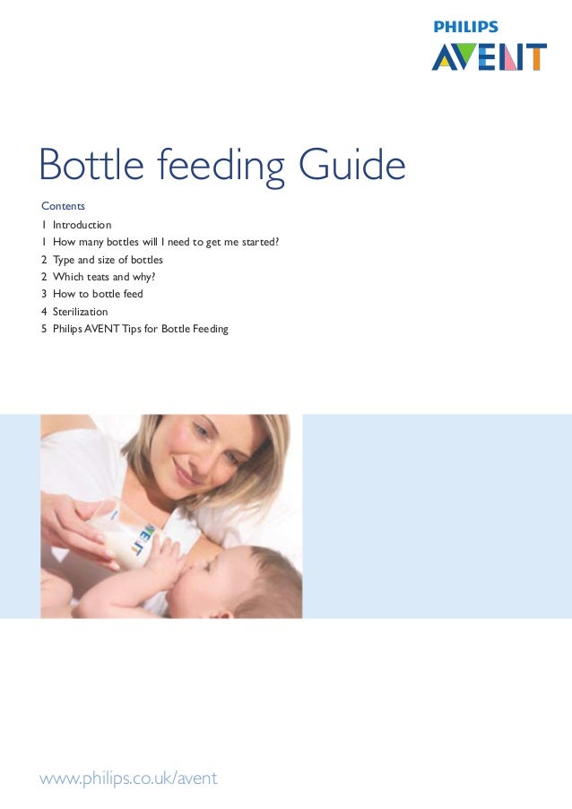 Bottle feeding GuideContents1   Introduction1   How many bottles will I need to get me started?2   Type and size of bottle...