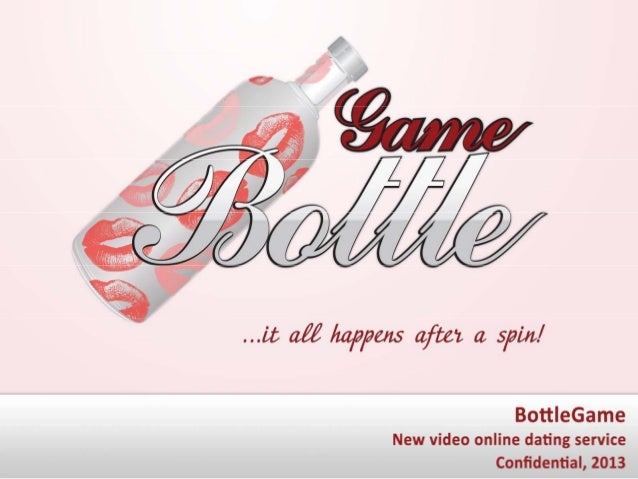Spin the bottle online dating site