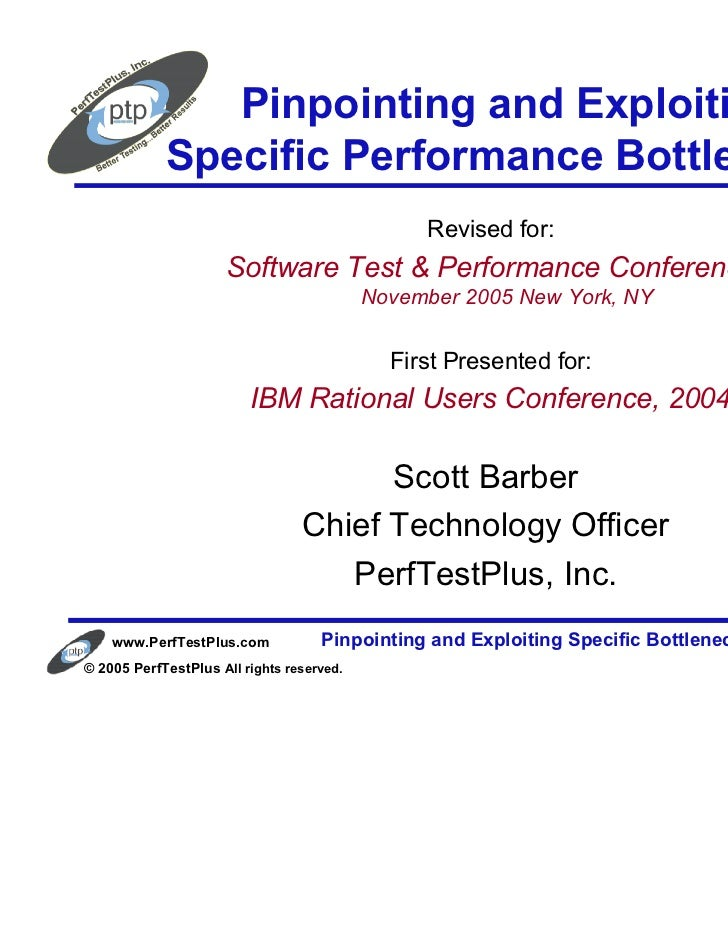 Pinpointing and Exploiting            Specific Performance Bottlenecks                                                Revi...