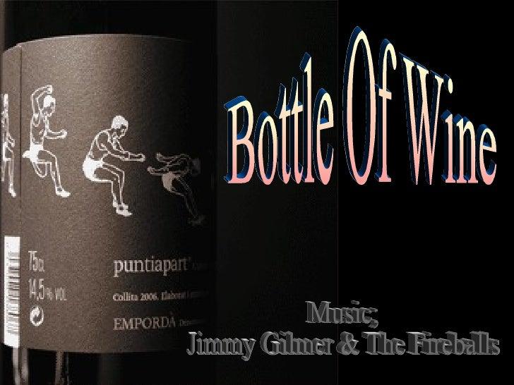 Bottle Of Wine Music; Jimmy Gilmer & The Fireballs