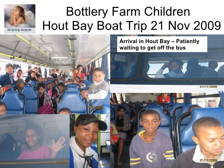 Bottlery Farm Children  Hout Bay Boat Trip 21 Nov 2009 Arrival in Hout Bay – Patiently waiting to get off the bus