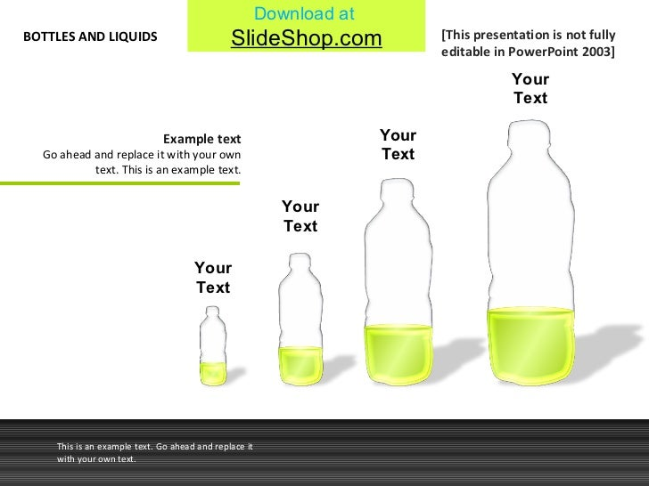 Your Text Your Text Your Text Your Text BOTTLES AND LIQUIDS This is an example text. Go ahead and replace it with your own...