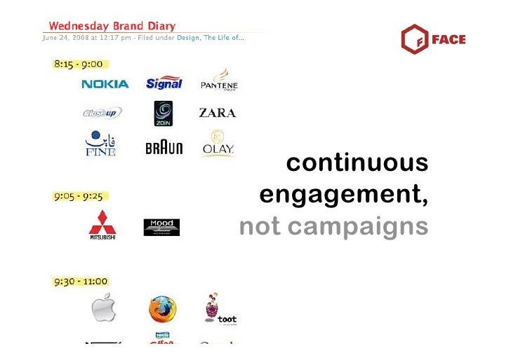 continuous  engagement, not campaigns