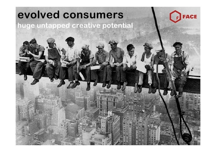 evolved consumers huge untapped creative potential