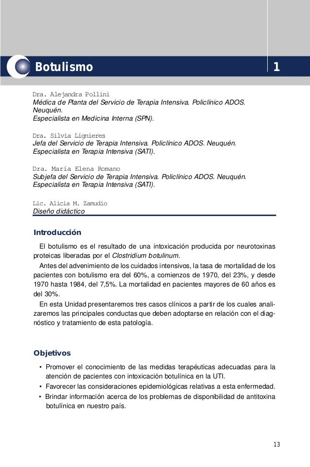 Botulismo                                                                       1Dra. Alejandra PolliniMédica de Planta de...