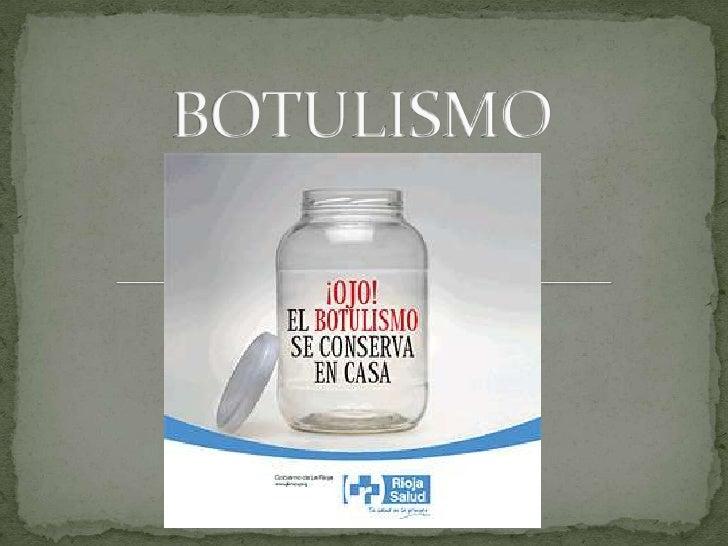 BOTULISMO<br />