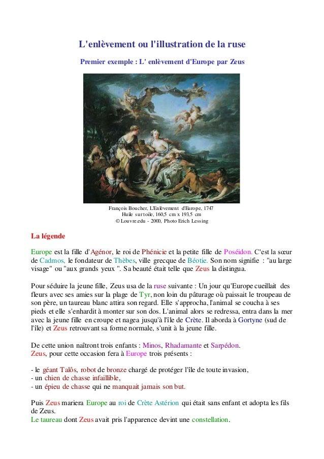 L'enlèvement ou l'illustration de la ruse Premier exemple : L' enlèvement d'Europe par Zeus François Boucher, L'Enlèvement...