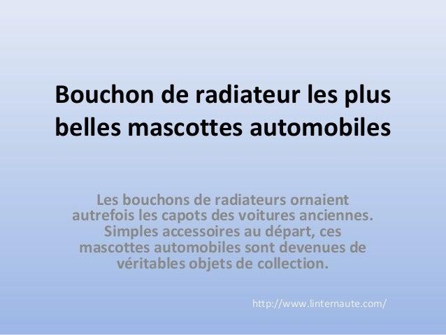 Bouchon de radiateur les plus  belles mascottes automobiles  Les bouchons de radiateurs ornaient  autrefois les capots des...