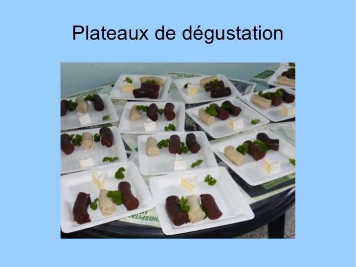 Plateaux de dégustation