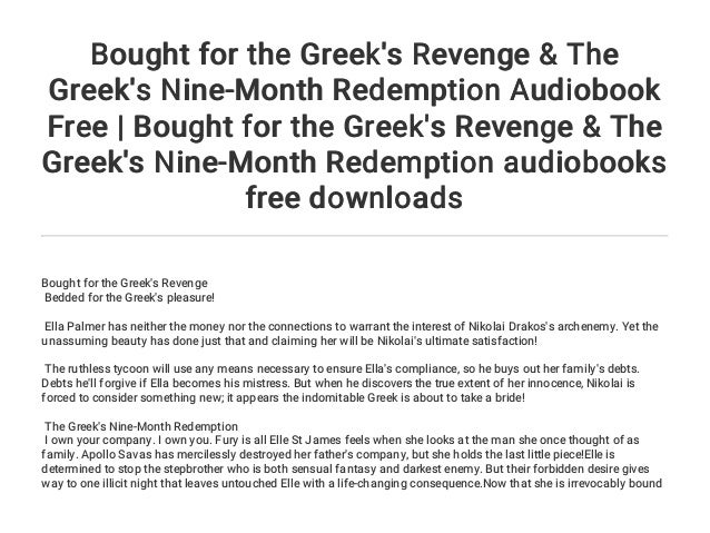 Bought For The Greek S Revenge The Greek S Nine Month Redemption Au