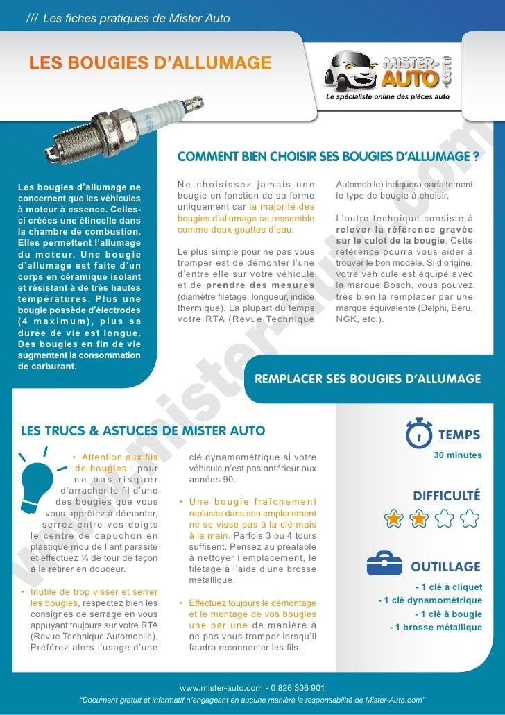 /// Les fiches pratiques de Mister Auto   LES BOUGIES D'ALLUMAGE                                            COMMENT BIEN C...