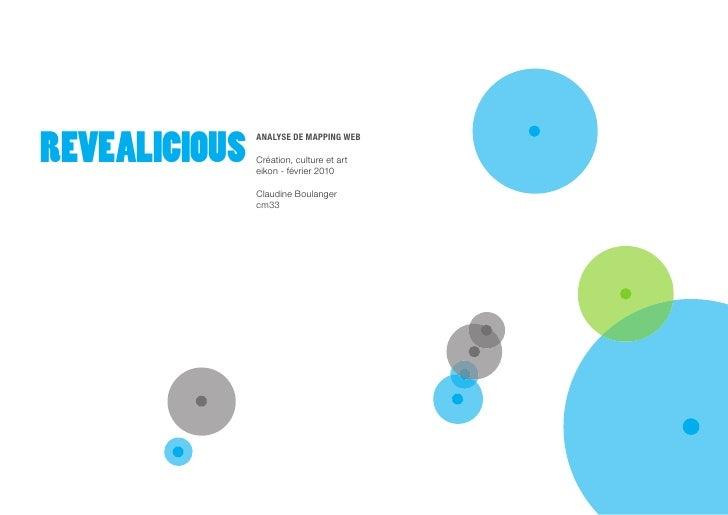 REVEALICIOUS                ANALYSE DE MAPPING WEB                 Création, culture et art                eikon - février...