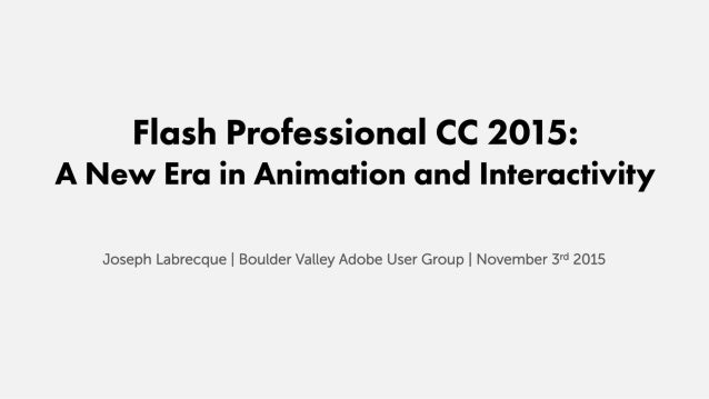 Flash Professional CC 2015: A New Era in Animation and Interactivity