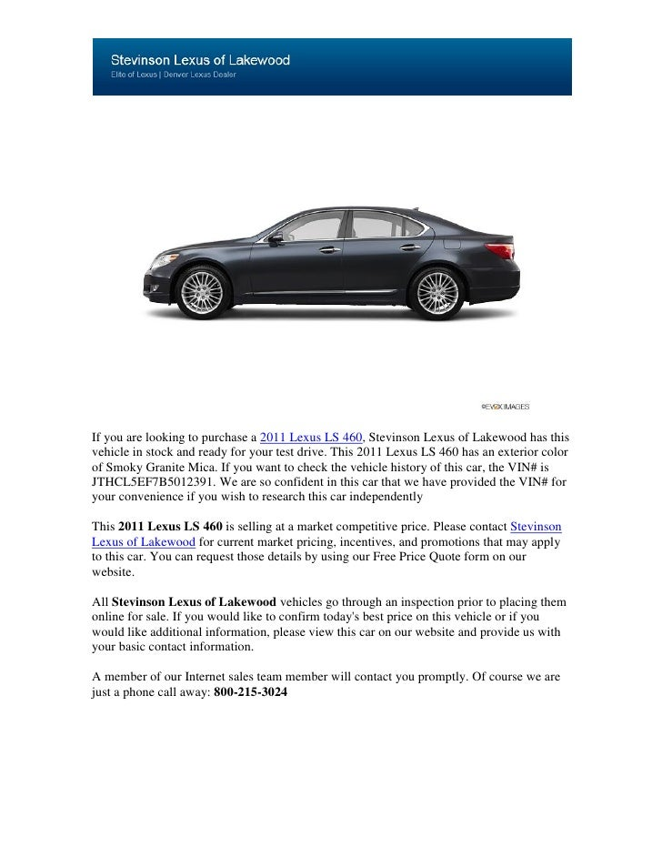 If you are looking to purchase a 2011 Lexus LS 460, Stevinson Lexus of Lakewood has thisvehicle in stock and ready for you...