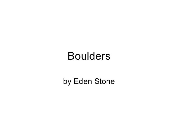 Boulders by Eden Stone