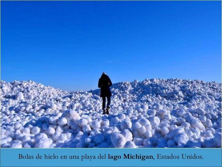 Bolas de hielo en una playa del  lago Michigan , Estados Unidos.